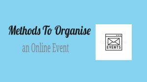 Organise an Online Event