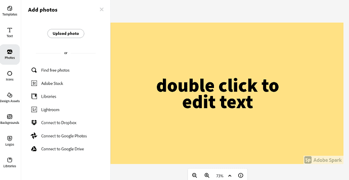 Photos to upload photos and text option to add text.