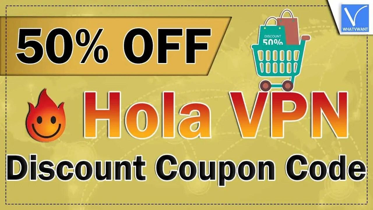 Hola VPN discount coupon Code