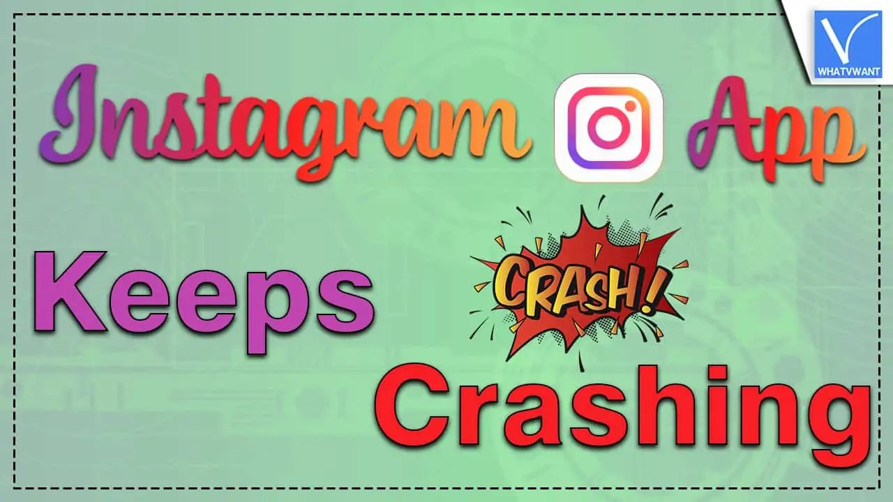 Instagram app keeps crashing