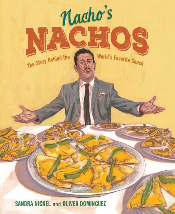 Nacho's Nachos by Sandra Nickel and Oliver Dominguez Cover