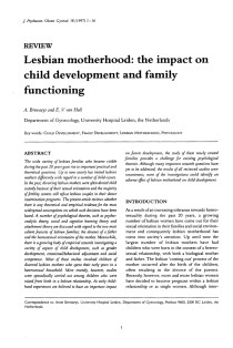 Lesbian motherhood: the impact on child development and family functioning.
