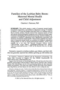 Families of the Lesbian baby boom: Maternal mental health and child adjustment.
