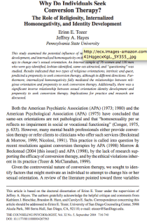 Why do individuals seek conversion therapy? The role of religiosity, internalized homonegativity, and identity development.