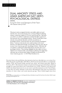 Dual minority stress and Asian American gay men's psychological distress.