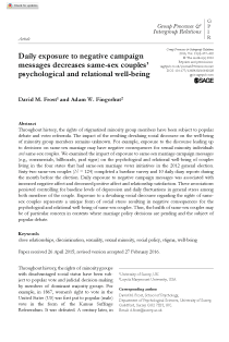 Daily exposure to negative campaign messages decreases same-sex couples' psychological and relational well-being.
