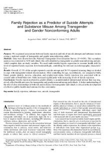 Family Rejection as a Predictor of Suicide Attempts and Substance Misuse Among Transgender and Gender Nonconforming Adults.