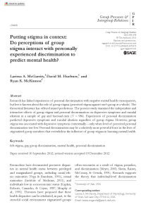 Putting stigma in context: Do perceptions of group stigma interact with personally experienced discrimination to predict mental health?.