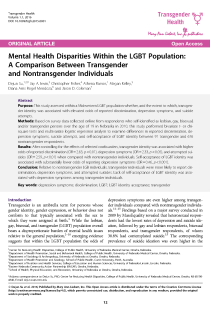 Mental Health Disparities Within the LGBT Population: A Comparison Between Transgender and Nontransgender Individuals.