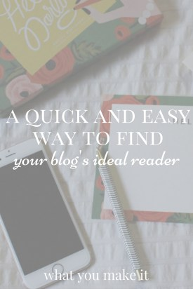 A Quick and Easy Way to Find Your Blog's Ideal Reader
