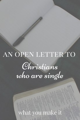 An Open Letter to Christians Who Are Single
