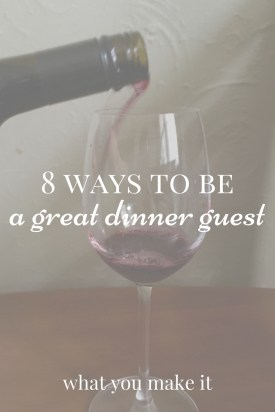 8 Ways to Be A Great Dinner Guest #ChillwithJaM @JaMCellars #ad