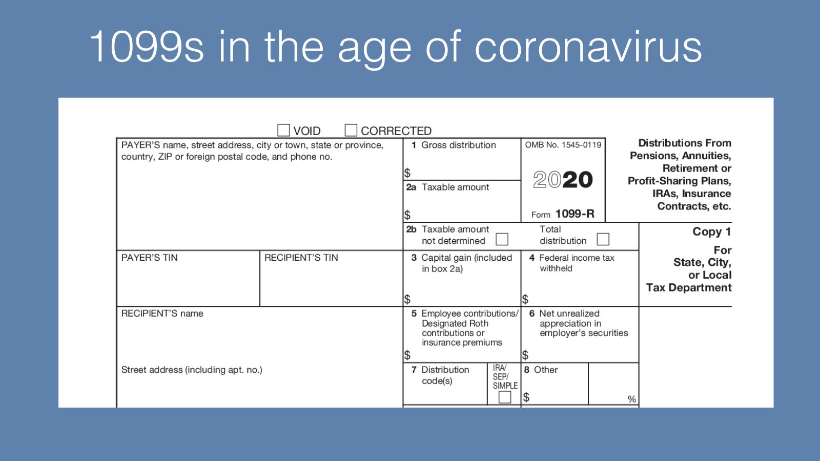 1099s in the age of coronavirus