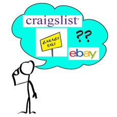 Selling Your Stuff Part II -> Where & How To Get The Most Out Of Your Sale