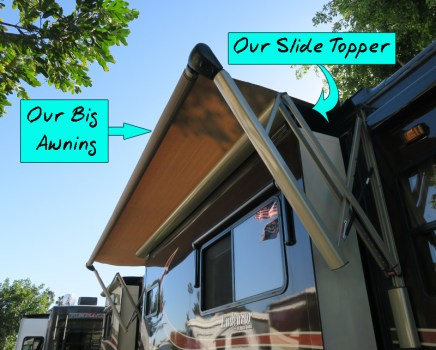 In our rig our big awning goes OVER our slide topper on the front passenger side