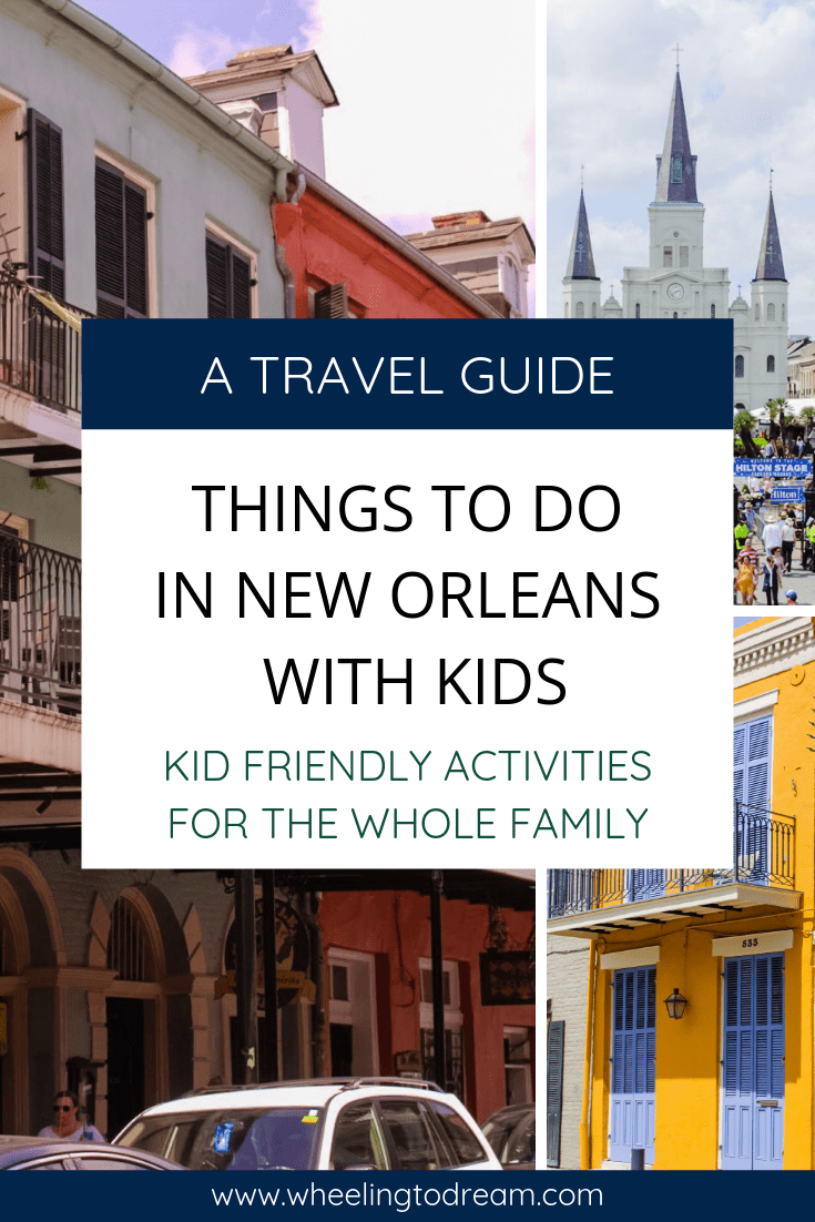 Are you traveling to New Orleans and looking for family friendly activities to do while you\'re there? I never realized New Orleans was family friendly! Read about all of the things to do in New Orleans with kids! There are even things to do in the French Quarter with kids! This city was so much fun. Add this to your list of family travel destinations and go discover this fun city. If you have a family travel bucket list New Orleans should be on it. #rvtravel #familytravel #fulltimefamilies