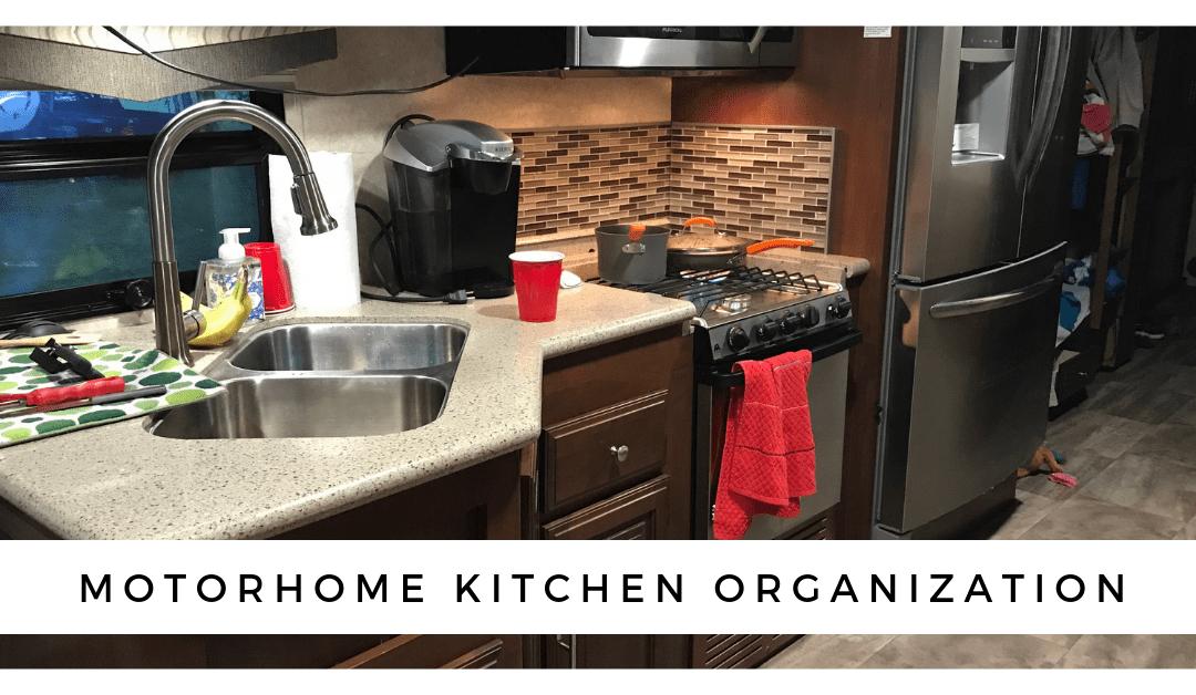 Motorhome Kitchen Storage and Organization [Plus Everything Else!]