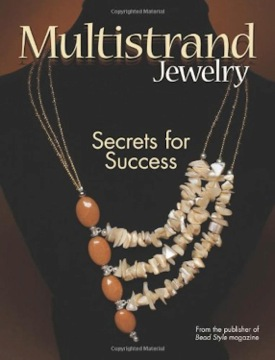 Multistrand Jewelry - Secrets for Success