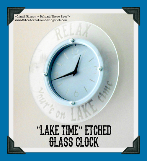 LAKE TIME! Etched Glass Clock