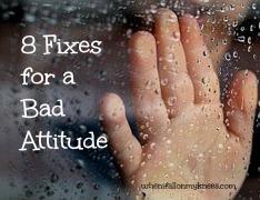 8 Fixes for a Bad Attitude