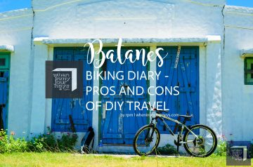 Batanes Biking Diary Pros and Cons of DIY Travel