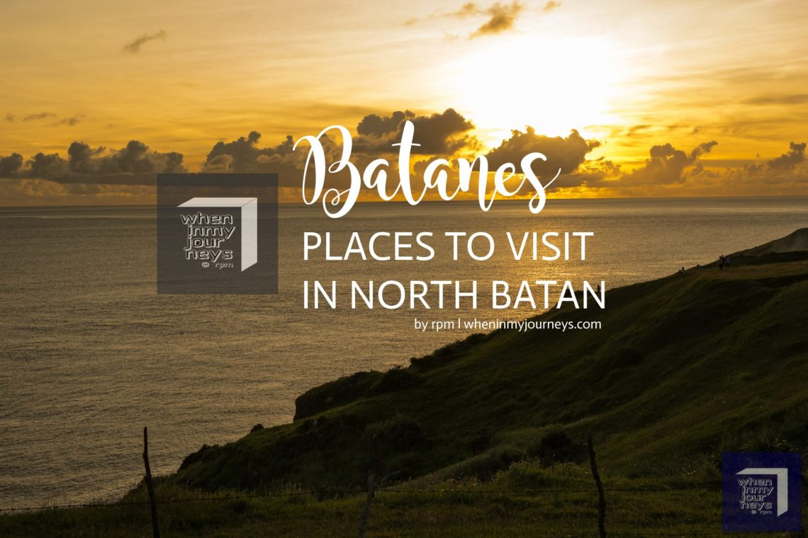 Batanes Places to Visit in North Batan