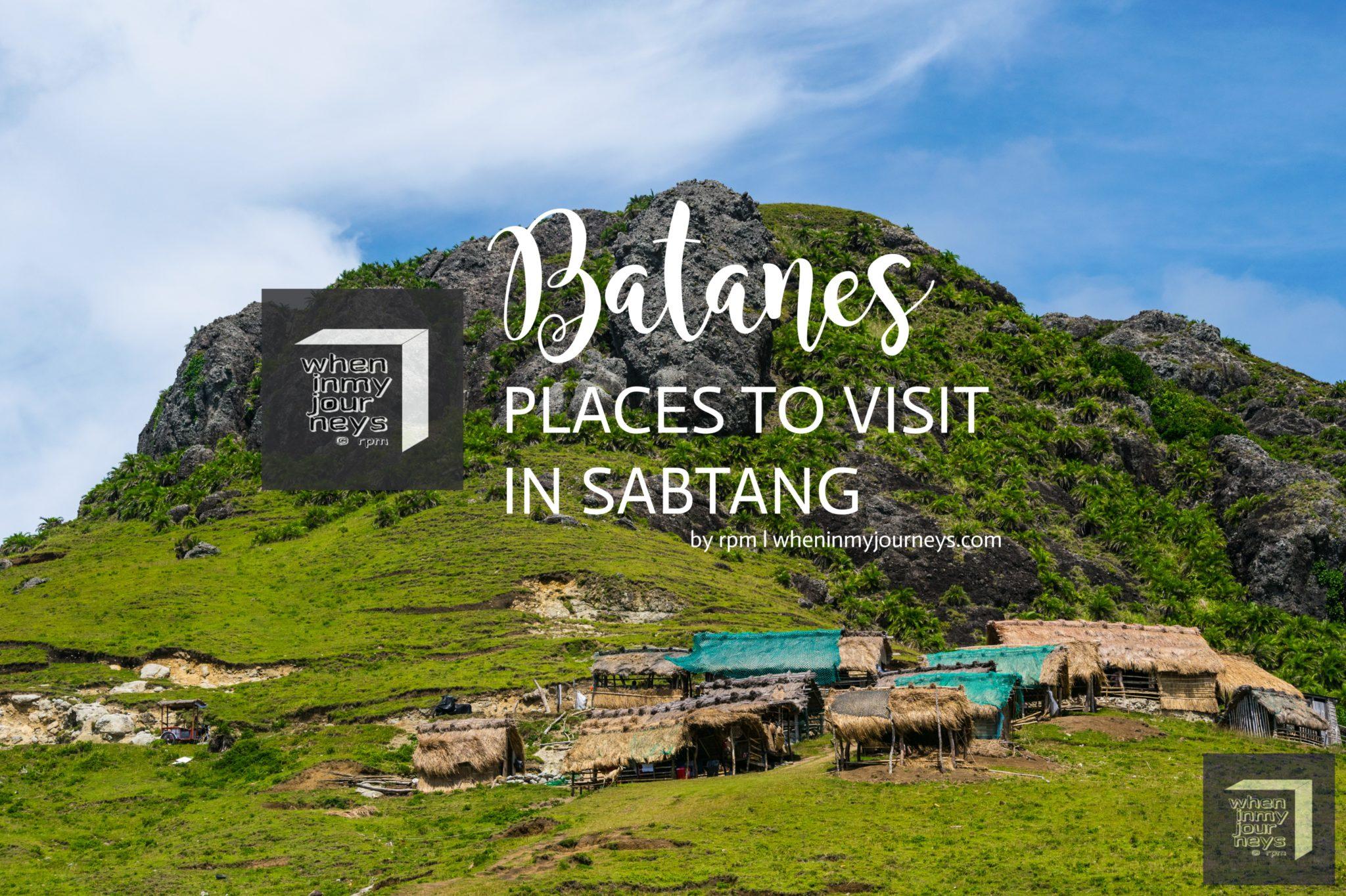 Batanes Places to Visit in Sabtang