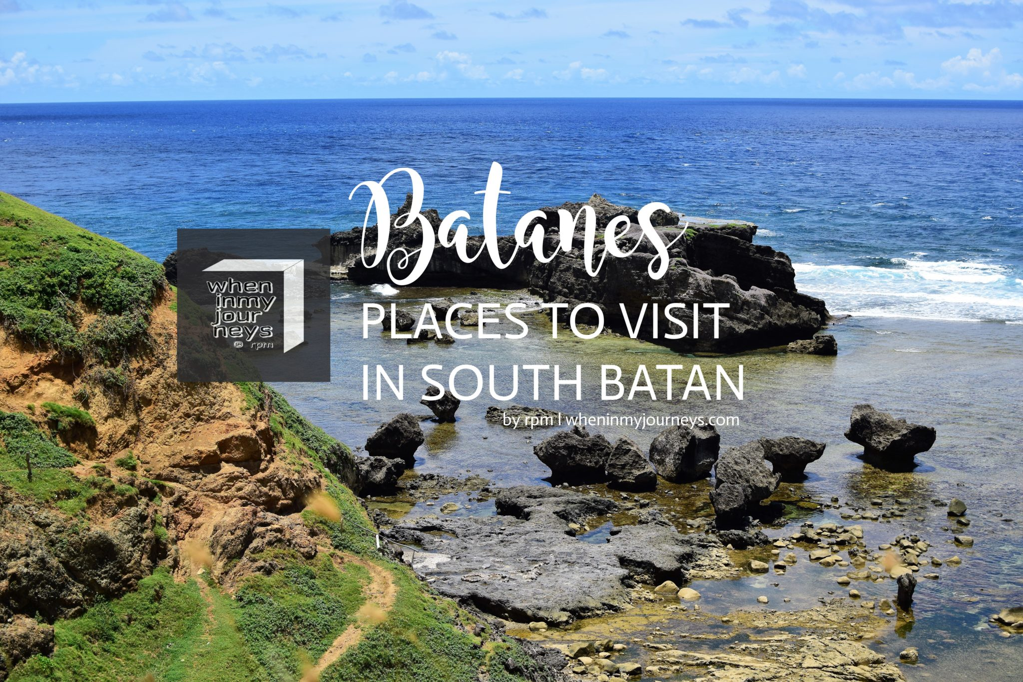 Batanes: Places to Visit in South Batan