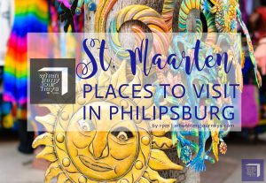 St. Maarten Places to Visit in Philipsburg