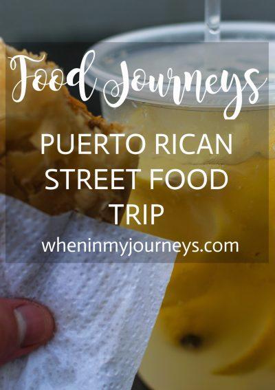 Food Journeys Puerto Rican Street Food Trip