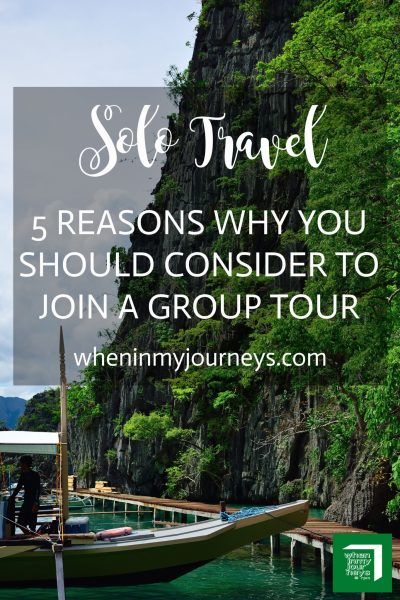 Solo Travel 5 Reasons Why You Should Consider To Join A Group Tour Portrait