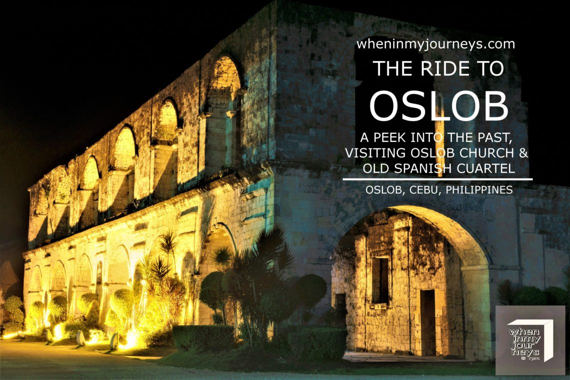 Cebu The Ride to Oslob A Peek into the Past Visiting Oslob Church and Old Spanish Cuartel2