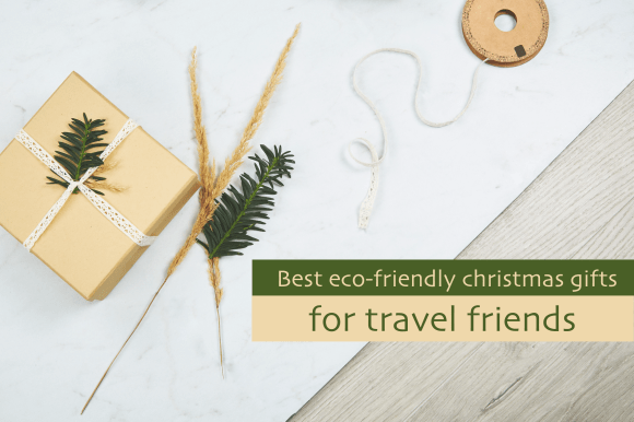 eco friendly travel gift guide for christmas