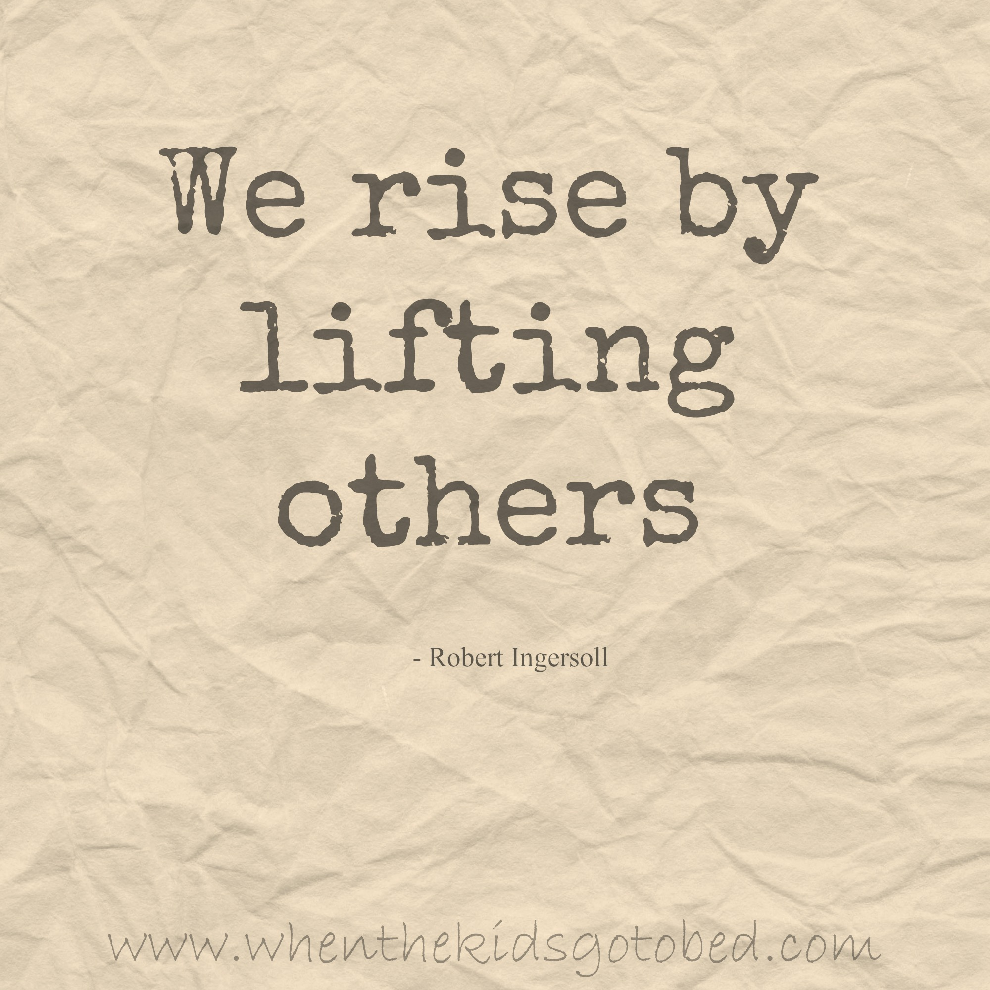 Lifting Quotes Motivation Monday  Lift Someone Up Today  When The Kids Go To Bed