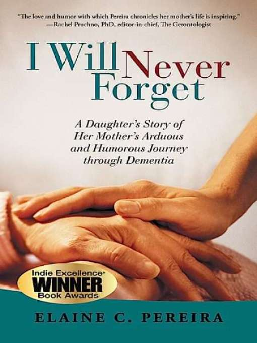 Book Cover of I Will Never Forget by Elaine Pereira