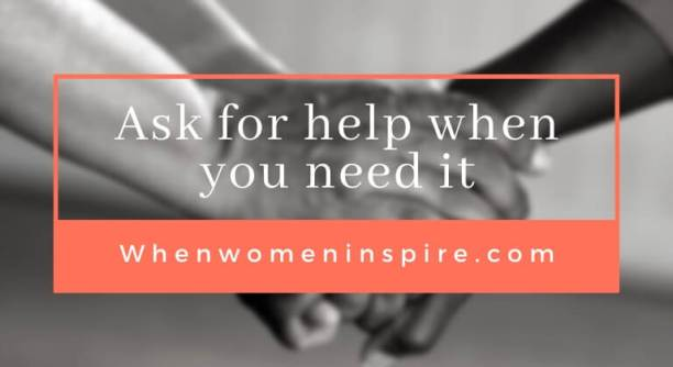 It's okay to ask for help now