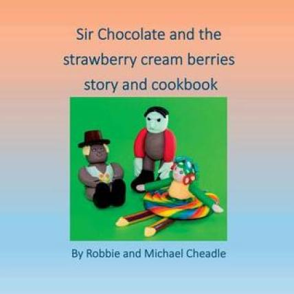 Part of the Sir Chocolates book series by Robbie and Michael Cheadle