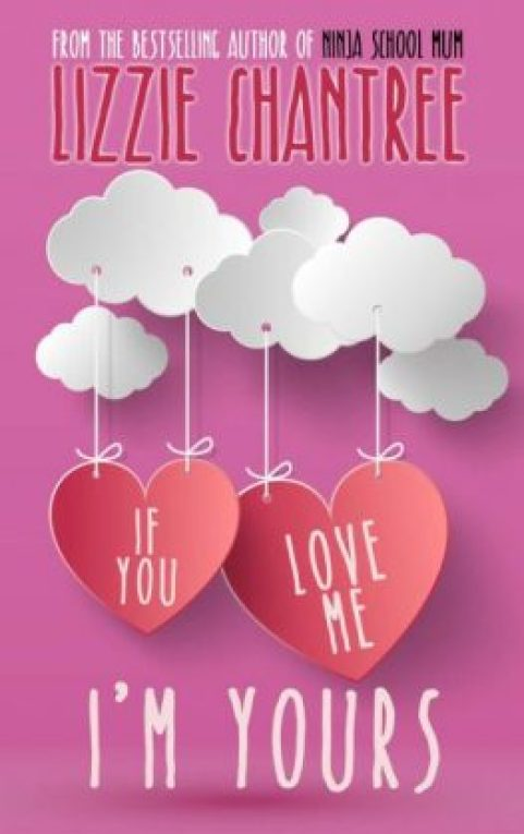 Pink book cover If You Love Me, I'm Yours has paper clouds and hearts hang from them on strings