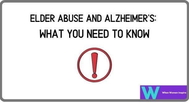 Elder abuse and Alzheimer's