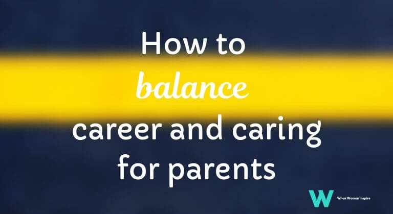 caring for parents balancing act