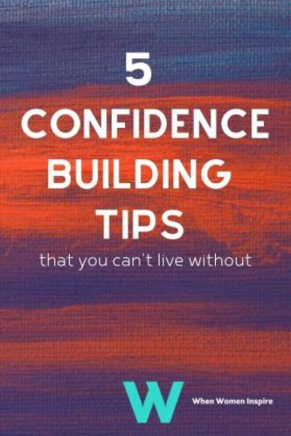 Confidence building tips