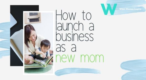 After having a baby launch biz