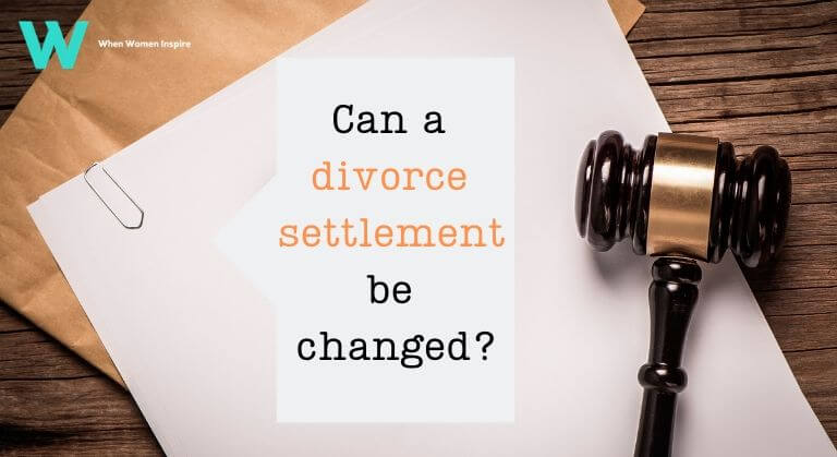 Can a divorce settlement be changed