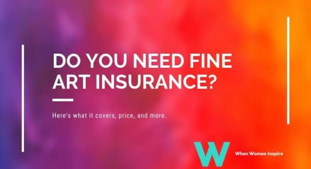 do you need fine art insurance