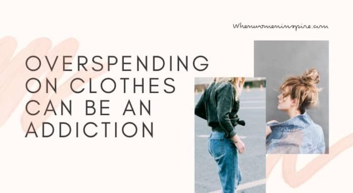 Clothes addiction