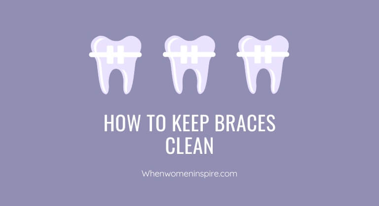 How to keep braces clean