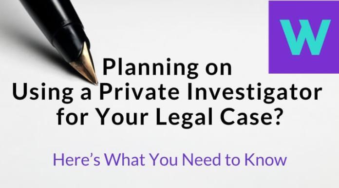 Using a Private Investigator