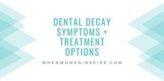Dental decay symptoms