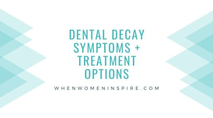 Dental decay symptoms