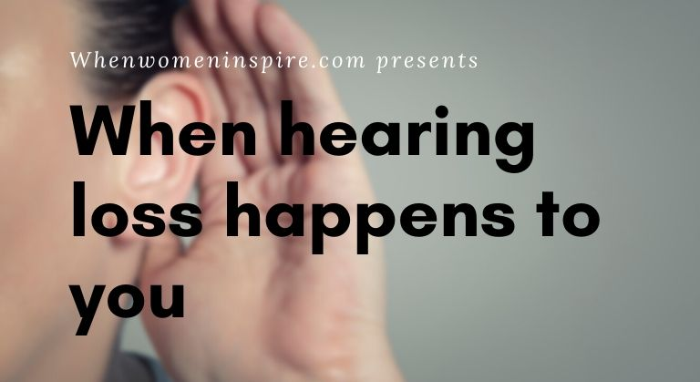 Hearing loss in women what to do